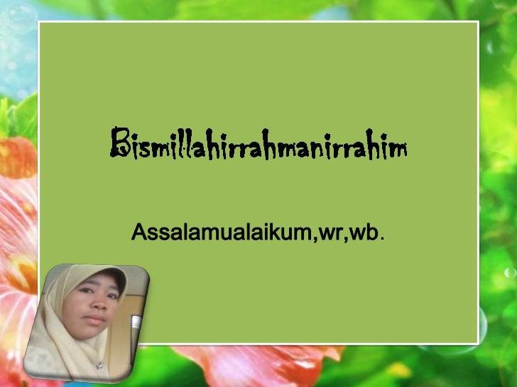 Assalamualaikum,wr,wb.1/18/2012