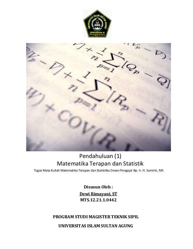 Pendahuluan (1)               Matematika Terapan dan StatistikTugas Mata Kuliah Matematika Terapan dan Statistika Dosen Pe...