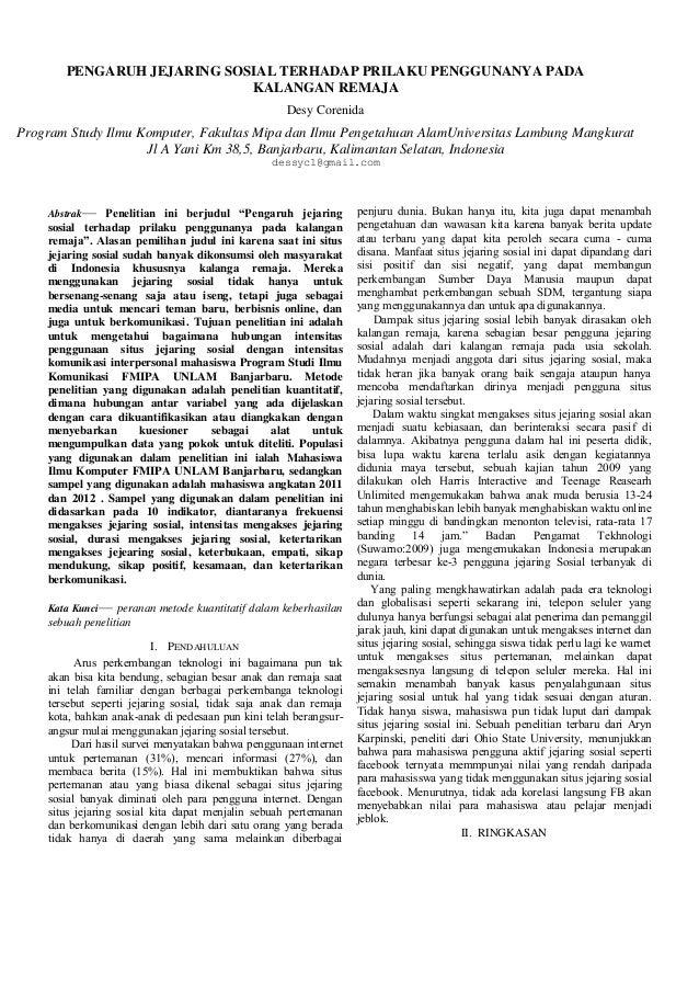 PENGARUH JEJARING SOSIAL TERHADAP PRILAKU PENGGUNANYA PADA KALANGAN REMAJA Desy Corenida  Program Study Ilmu Komputer, Fak...