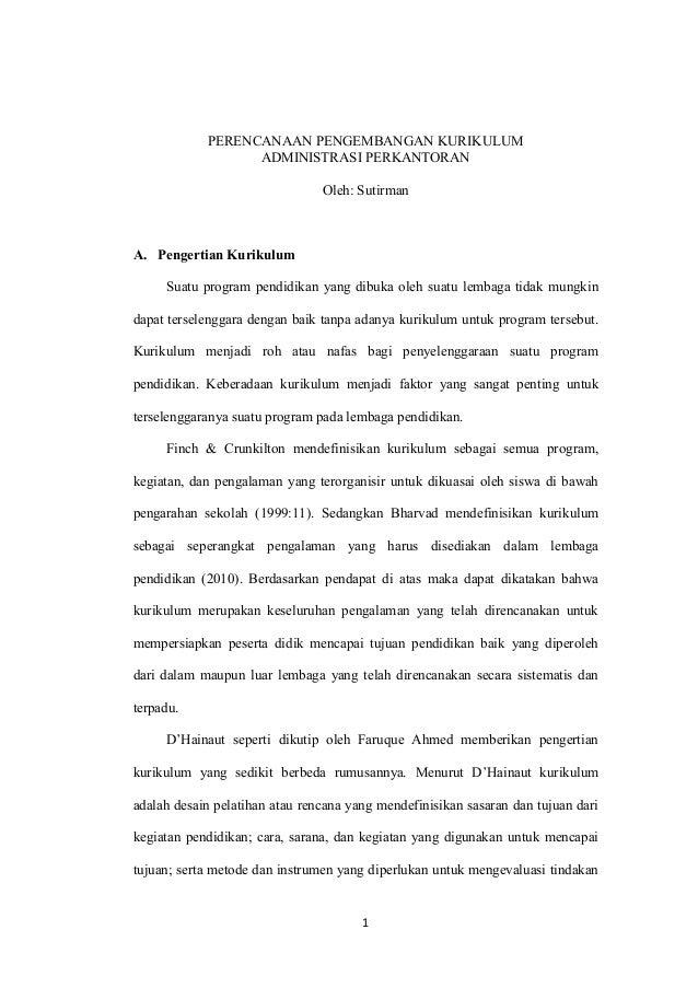 PERENCANAAN PENGEMBANGAN KURIKULUM                  ADMINISTRASI PERKANTORAN                                Oleh: Sutirman...