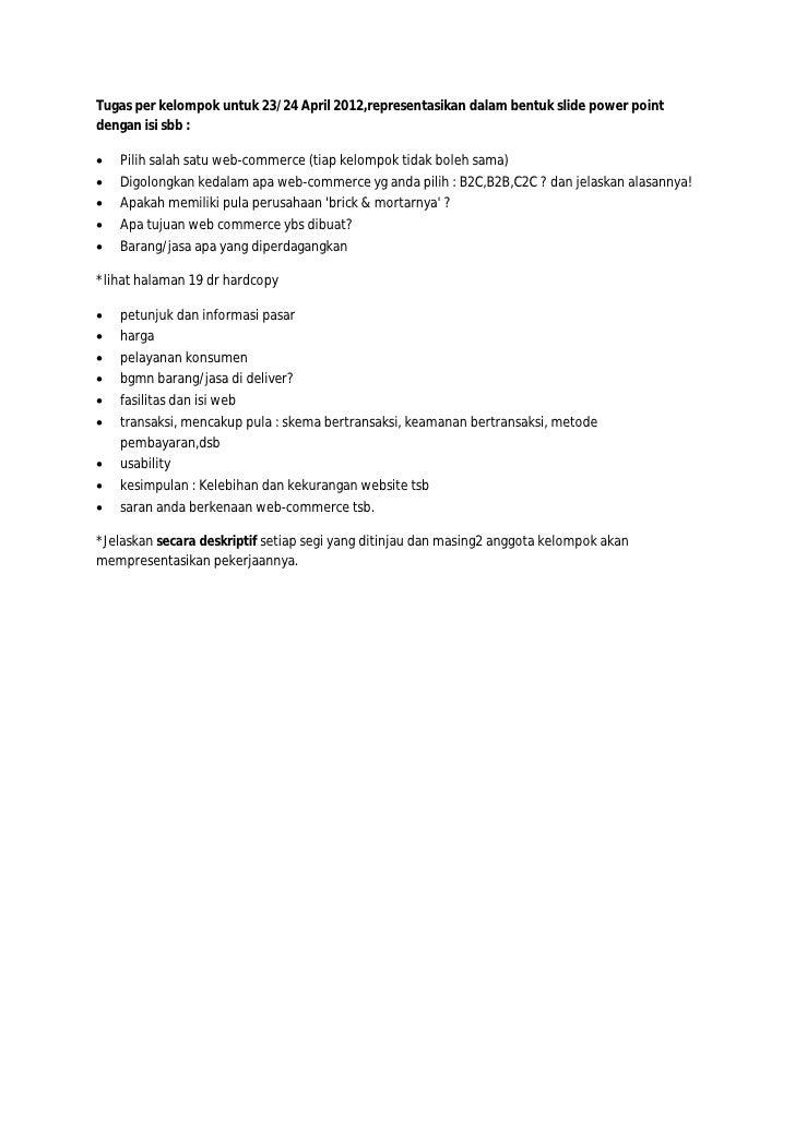 Tugas per kelompok untuk 23/24 April 2012,representasikan dalam bentuk slide power pointdengan isi sbb :   Pilih salah sa...