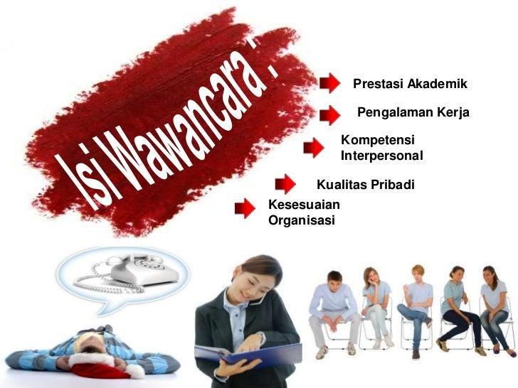 Prestasi Akademik               Pengalaman Kerja             Kompetensi             Interpersonal      Kualitas PribadiKes...