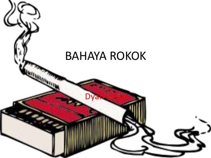 BAHAYA ROKOK<br />Dyahanisa<br />