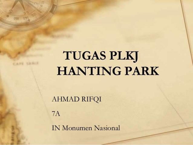 TUGAS PLKJ HANTING PARKAHMAD RIFQI7AIN Monumen Nasional