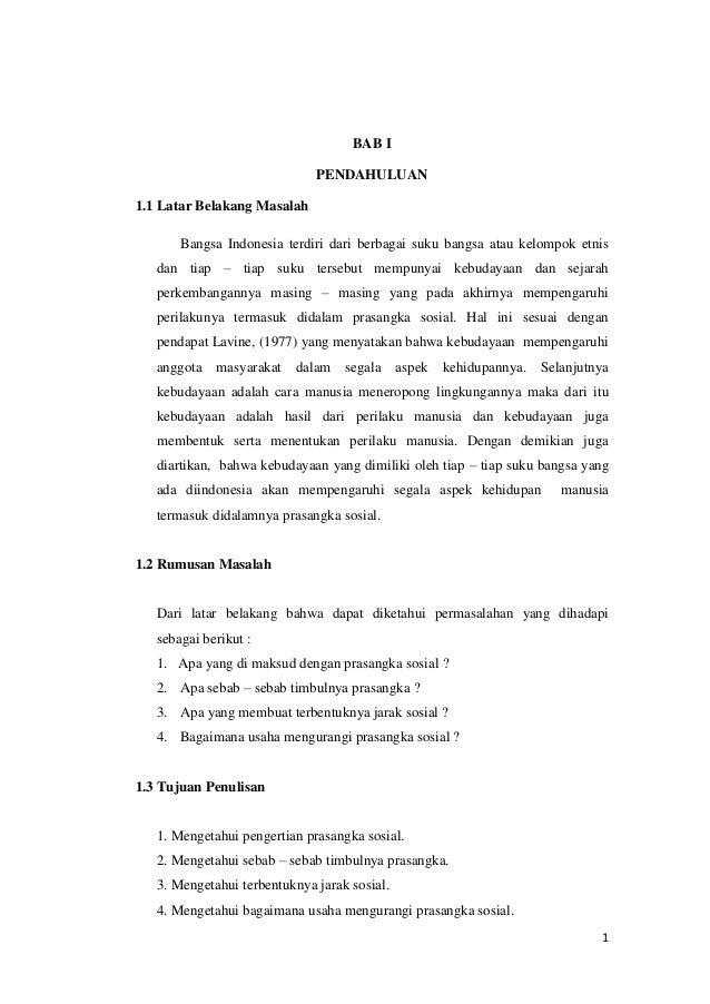BAB I                              PENDAHULUAN1.1 Latar Belakang Masalah       Bangsa Indonesia terdiri dari berbagai suku...