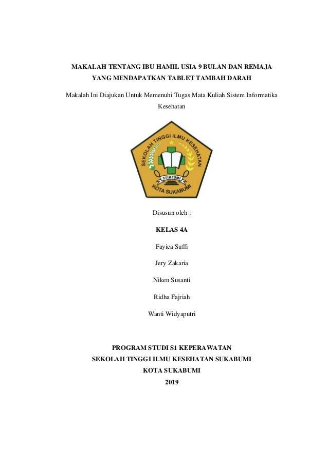MAKALAH TENTANG IBU HAMIL USIA 9 BULAN DAN REMAJA YANG MENDAPATKAN TABLET TAMBAH DARAH Makalah Ini Diajukan Untuk Memenuhi...