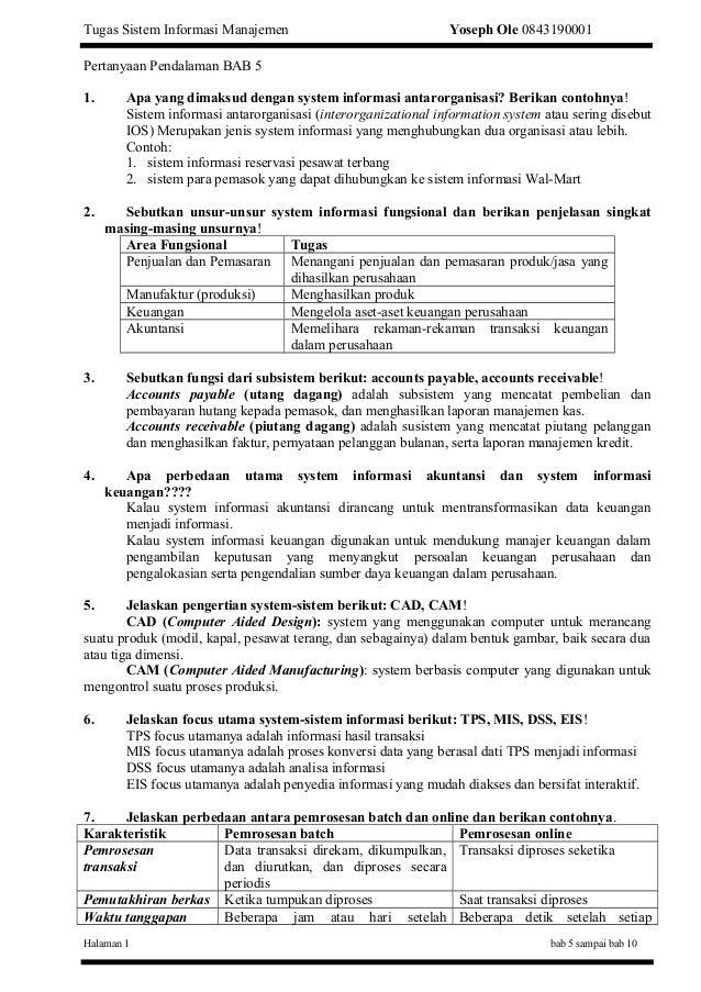 Tugas Sistem Informasi Manajemen  Yoseph Ole 0843190001  Pertanyaan Pendalaman BAB 5 1.  Apa yang dimaksud dengan system i...