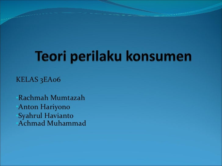<ul><li>KELAS 3EA06 </li></ul><ul><li>Rachmah Mumtazah </li></ul><ul><li>Anton Hariyono </li></ul><ul><li>Syahru l  Havian...