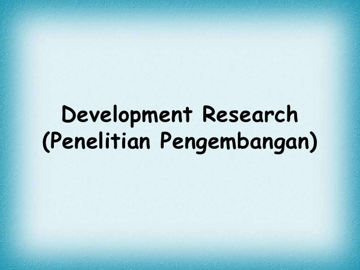 Ppt Perbedaan R Amp D Dan Design Research