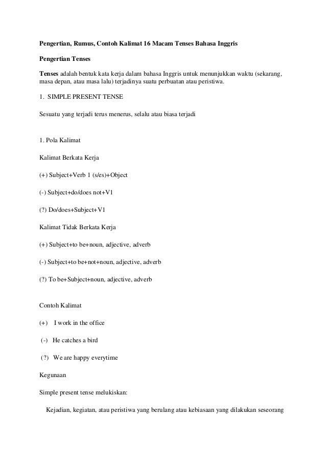 Pengertian, Rumus, Contoh Kalimat 16 Macam Tenses Bahasa Inggris Pengertian Tenses Tenses adalah bentuk kata kerja dalam b...