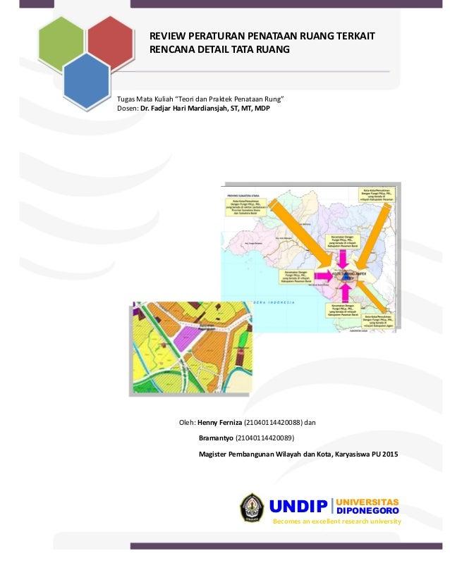 """UNDIP DIPONEGORO UNIVERSITAS Becomes an excellent research university Tugas Mata Kuliah """"Teori dan Praktek Penataan Rung"""" ..."""