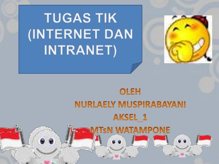 INTERNET             INTRANET                              PengertianPengertian Internet           Intranet  Sejarah Inter...