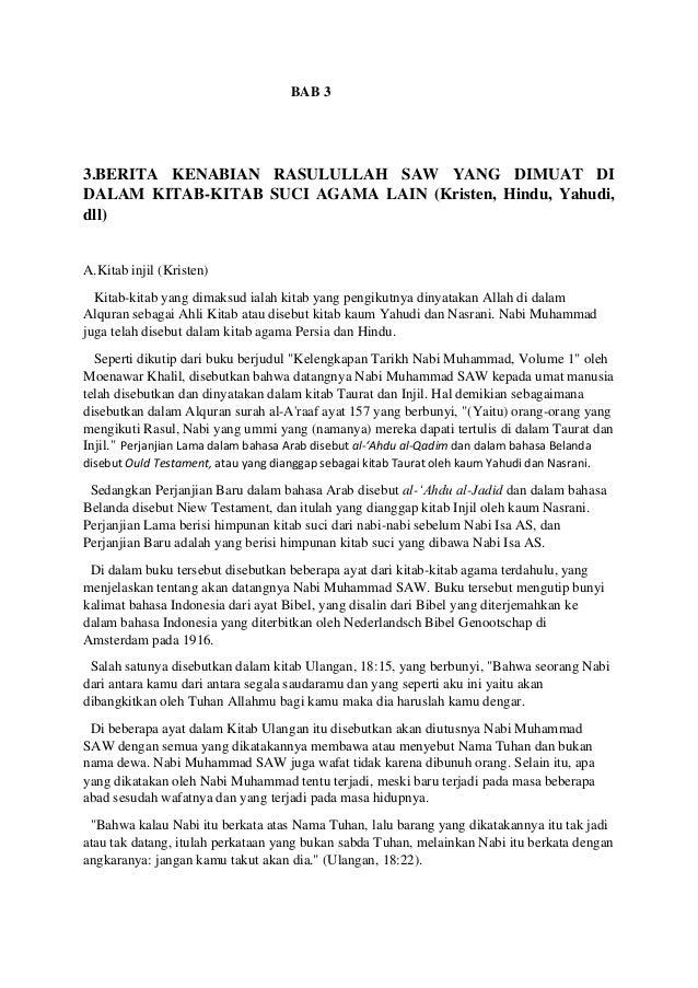 BAB 3 3.BERITA KENABIAN RASULULLAH SAW YANG DIMUAT DI DALAM KITAB-KITAB SUCI AGAMA LAIN (Kristen, Hindu, Yahudi, dll) A.Ki...