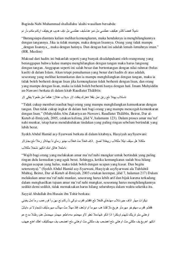 Baginda Nabi Muhammad shallallahu 'alaihi wasallam bersabda: ْ۟ ناميال فعضأ كلذو هبلقبف عطتسي مل نمو هناسلب...
