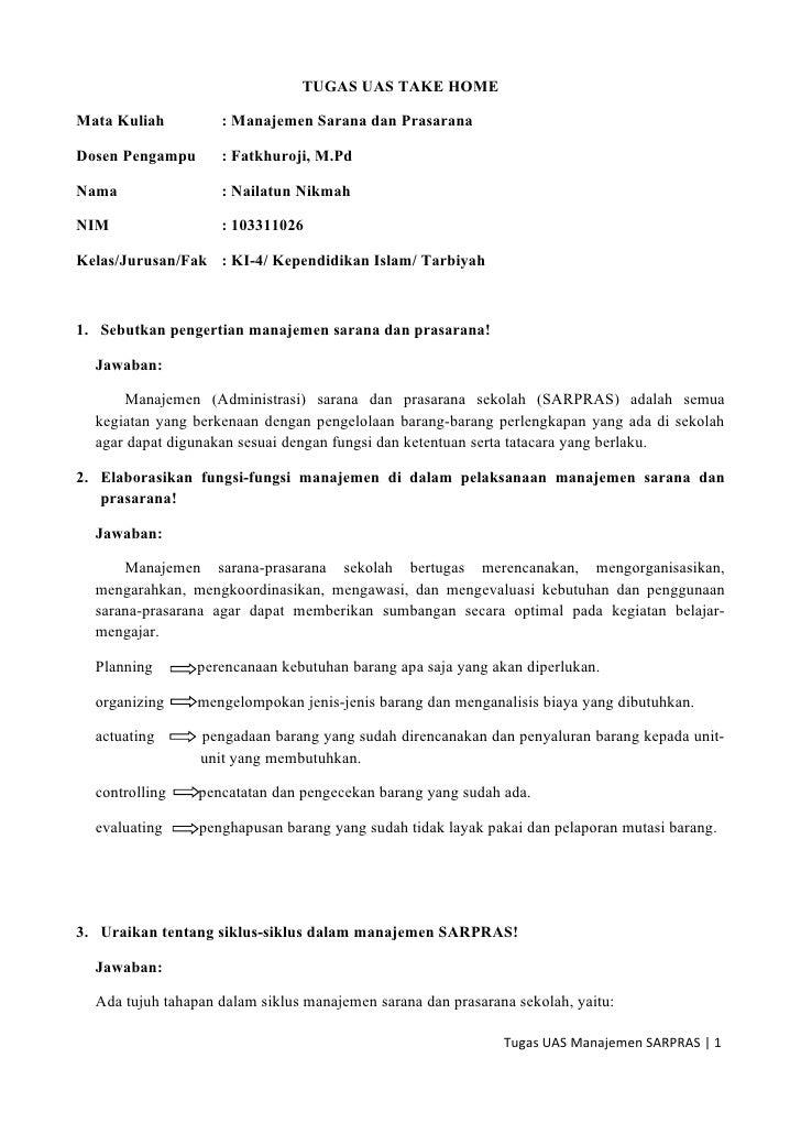 TUGAS UAS TAKE HOMEMata Kuliah         : Manajemen Sarana dan PrasaranaDosen Pengampu      : Fatkhuroji, M.PdNama         ...