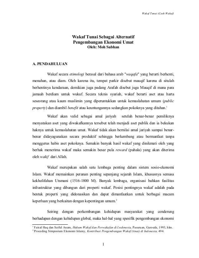 Wakaf Tunai (Cash Wakaf)  Wakaf Tunai Sebagai Alternatif Pengembangan Ekonomi Umat Oleh: Moh Subhan  A. PENDAHULUAN Wakaf ...