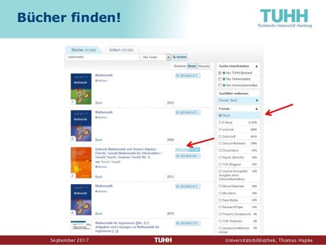 September 2017 Universitätsbibliothek, Thomas Hapke Bücher finden!