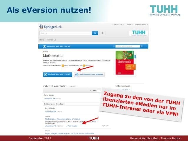 September 2017 Universitätsbibliothek, Thomas Hapke Als eVersion nutzen!