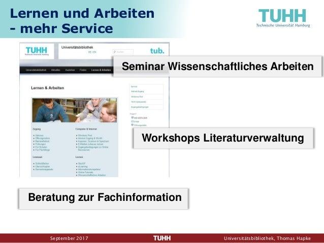 September 2017 Universitätsbibliothek, Thomas Hapke Seminar Wissenschaftliches Arbeiten Workshops Literaturverwaltung Bera...
