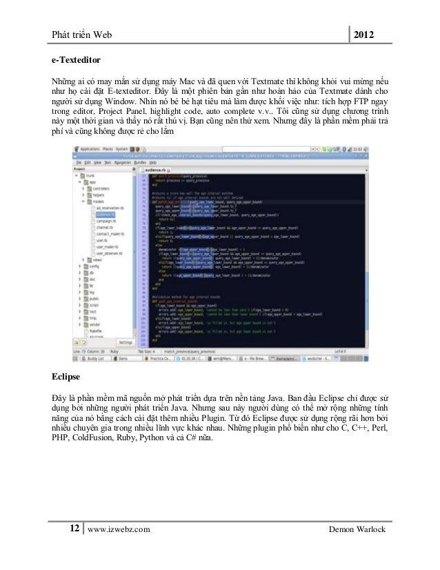 Phát triển Web 201212 www.izwebz.com Demon Warlocke-TexteditorNhững ai có may mắn sử dụng máy Mac và đã quen với Textmate ...