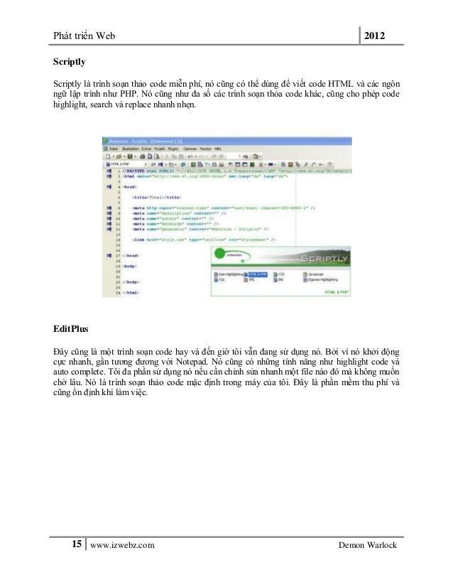 Phát triển Web 201215 www.izwebz.com Demon WarlockScriptlyScriptly là trình soạn thảo code miễn phí, nó cũng có thể dùng đ...