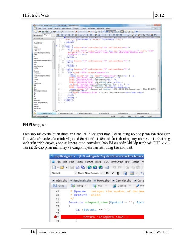 Phát triển Web 201216 www.izwebz.com Demon WarlockPHPDesignerLàm sao mà có thể quên được anh bạn PHPDesigner này. Tôi sử d...