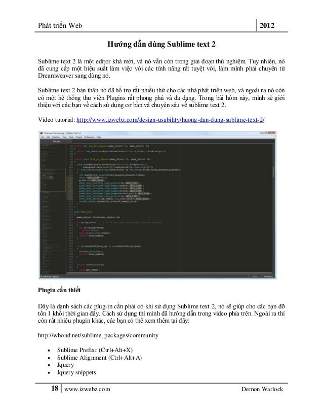 Phát triển Web 201218 www.izwebz.com Demon WarlockHướng dẫn dùng Sublime text 2Sublime text 2 là một editor khá mới, và nó...