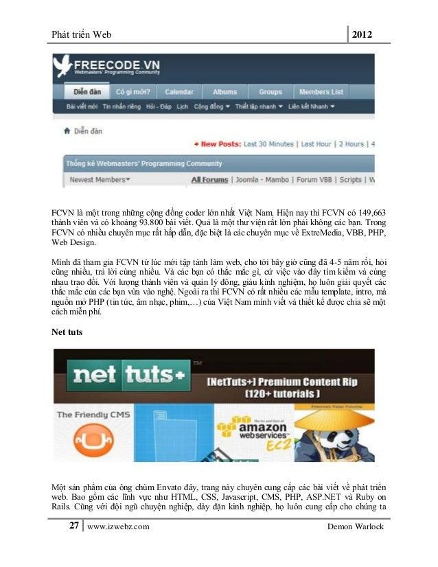 Phát triển Web 201227 www.izwebz.com Demon WarlockFCVN là một trong những cộng đồng coder lớn nhất Việt Nam. Hiện nay thì ...