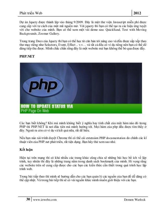 Phát triển Web 201230 www.izwebz.com Demon WarlockDự án Jquery được thành lập vào tháng 9/2009. Đây là một thư viện Javasc...