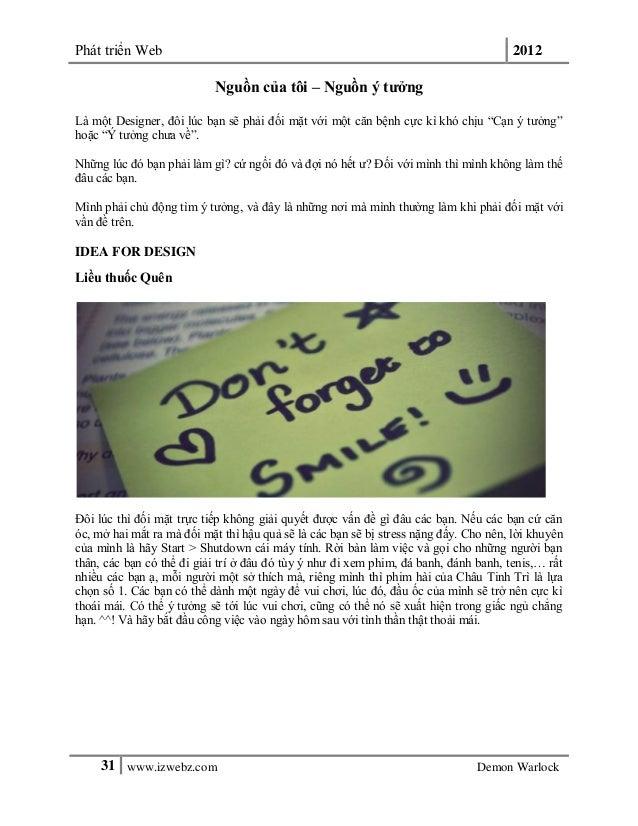Phát triển Web 201231 www.izwebz.com Demon WarlockNguồn của tôi – Nguồn ý tưởngLà một Designer, đôi lúc bạn sẽ phải đối mặ...