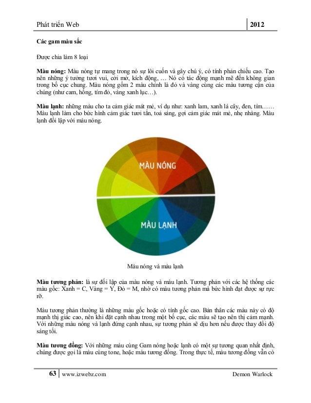 Phát triển Web 201263 www.izwebz.com Demon WarlockCác gam màu sắcĐược chia làm 8 loạiMàu nóng: Màu nóng tự mang trong nó s...