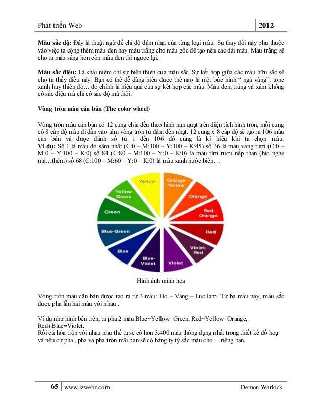 Phát triển Web 201265 www.izwebz.com Demon WarlockMàu sắc độ: Đây là thuật ngữ để chỉ độ đậm nhạt của từng loại màu. Sự th...