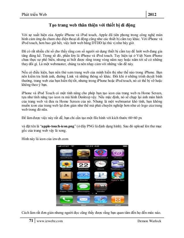 Phát triển Web 201271 www.izwebz.com Demon WarlockTạo trang web thân thiện với thiết bị di độngVới sự xuất hiện của Apple ...