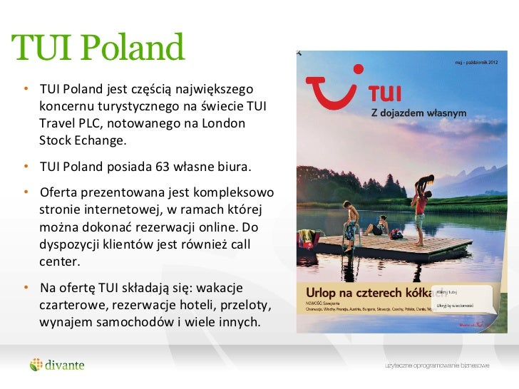 tui travel case study Case study uk based tui travel plc is one of the world's leading leisure travel companies, employing approximately 53,000 people and operating in 31 key source.