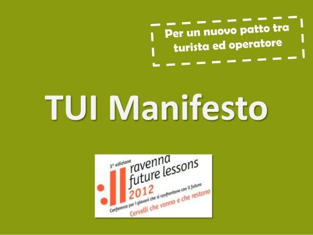 TUI Manifesto