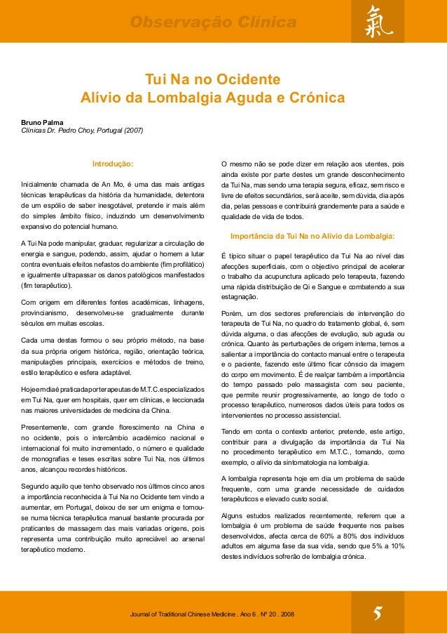 5Journal of Traditional Chinese Medicine . Ano 6 . Nº 20 . 2008 Observação Clínica Introdução: Inicialmente chamada de An ...