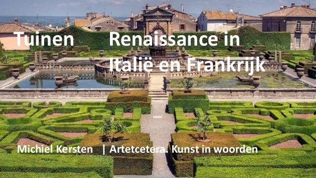 Tuinen Renaissance in Italië en Frankrijk Michiel Kersten | Artetcetera. Kunst in woorden