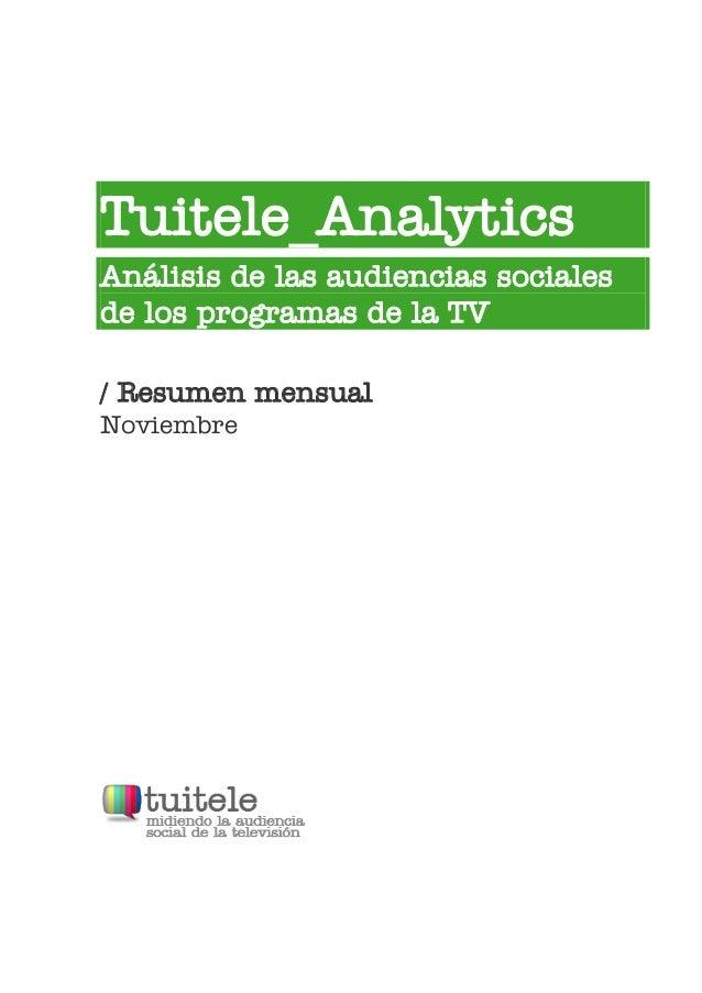 Tuitele_AnalyticsAnálisis de las audiencias socialesde los programas de la TV/ Resumen mensualNoviembre