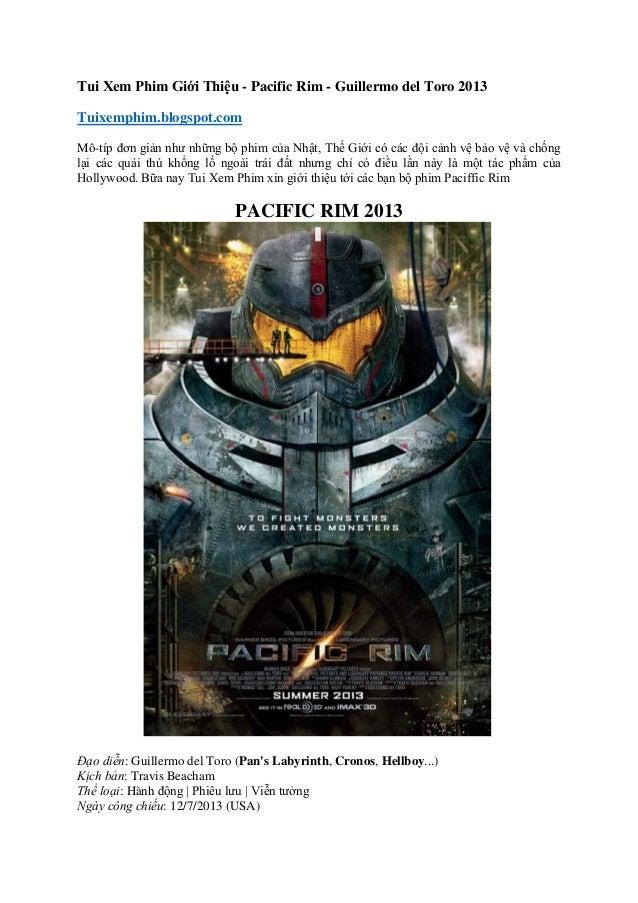 Tui Xem Phim Giới Thiệu - Pacific Rim - Guillermo del Toro 2013Tuixemphim.blogspot.comMô-típ đơn giản như những bộ phim củ...