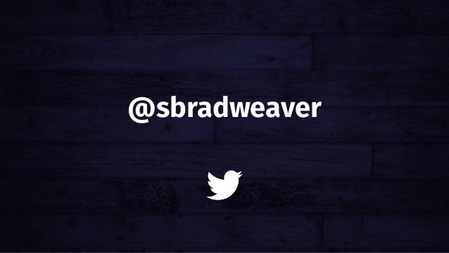 @sbradweaver