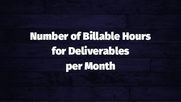 Number of Billable Hours for Deliverables per Month