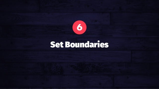 Avoid Emotional Pricing. Your gut is not a calculator. 6 Set Boundaries