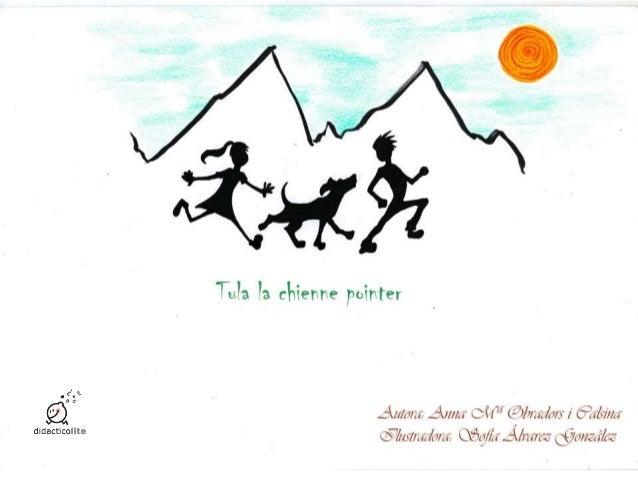 Dans un très petit village, perdu dans les Pyrénées, vivait une famille qui aimait tous les animaux, mais surtout les chie...