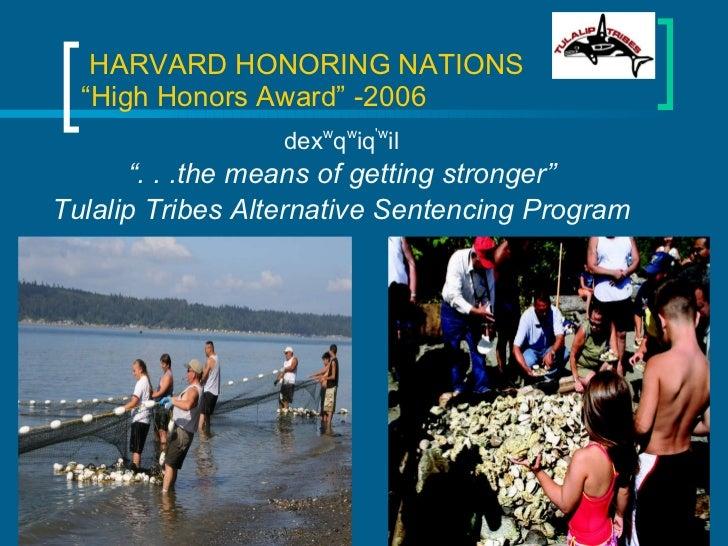 """HARVARD HONORING NATIONS  """"High Honors Award"""" -2006 <ul><li>dex w q w iq 'w il </li></ul><ul><li>"""" . . .the means of get..."""