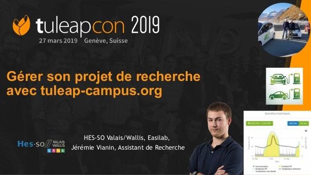 HES-SO Valais/Wallis, Easilab, Jérémie Vianin, Assistant de Recherche Gérer son projet de recherche avec tuleap-campus.org