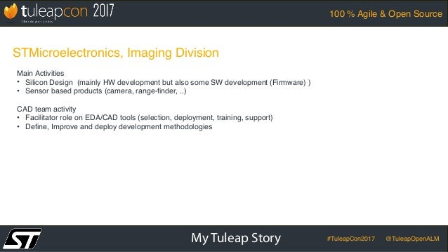 TuleapCon 2017-STMicroelectronics-Imaging-Division-Case-Study Slide 2