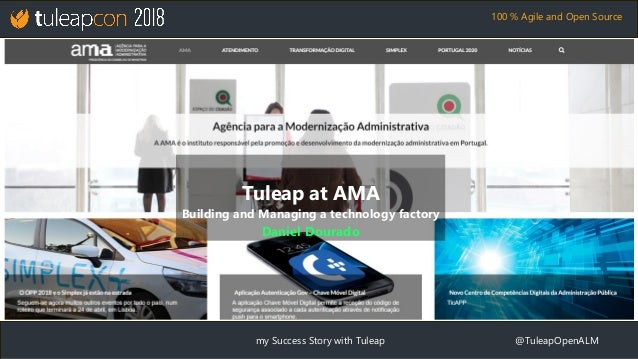 my Success Story with Tuleap @TuleapOpenALM 100 % Agile and Open Source Tuleap at AMA Building and Managing a technology f...