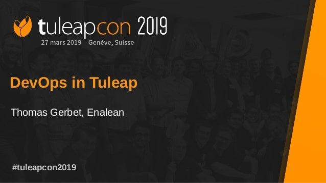 #tuleapcon2019 DevOps in Tuleap Thomas Gerbet, Enalean