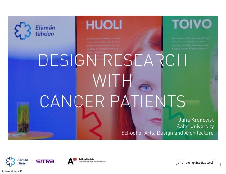 DESIGN RESEARCH                         WITH                   CANCER PATIENTS                                            ...