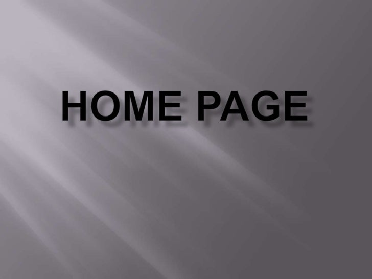    Home Page design is not attracting   Poor quality of the of picture   Color is too light